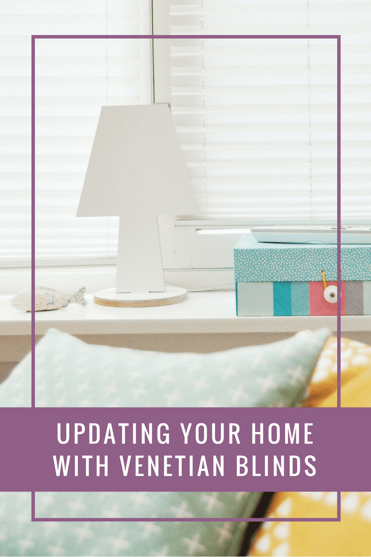 Updating your home with Venetian blinds