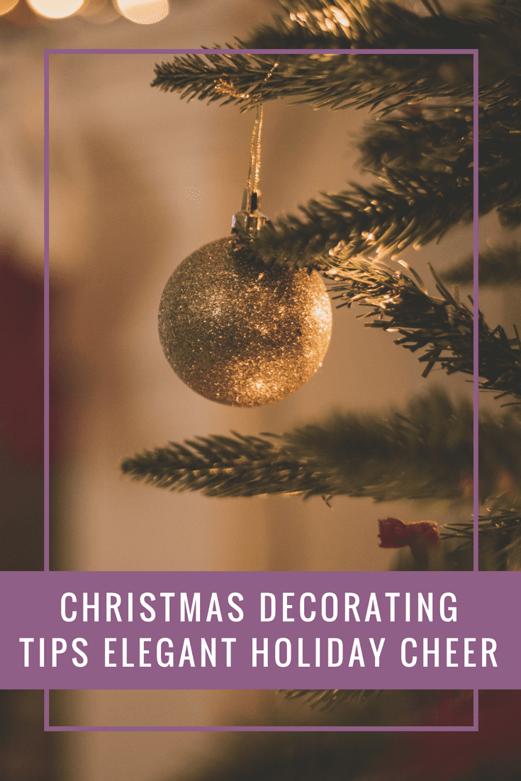 Christmas decoration tips for an extra elegant holiday