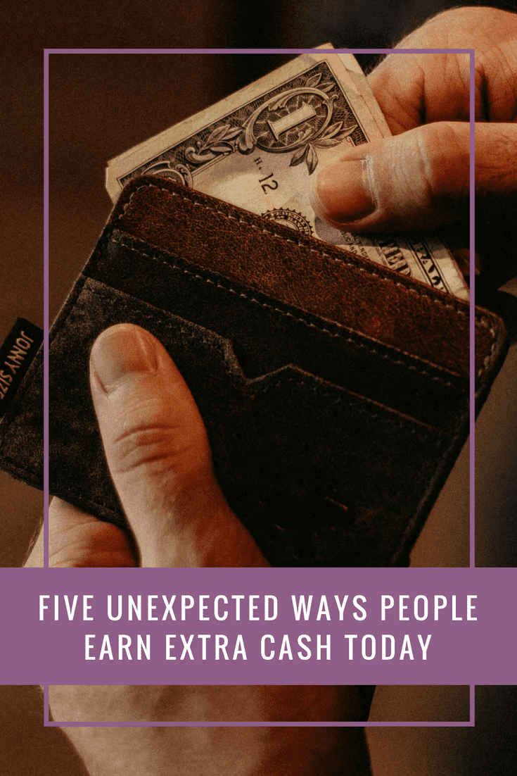 Five Unexpected Ways People Earn Extra Cash Today